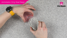 How to use Anti-Static Grip Seal Bags