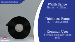 Watch a short video about our Black Polythene Layflat Tubing