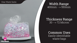 Watch a short video about our Clear Waste Sacks