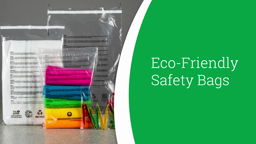 Watch a short video on Eco-friendly Safety Bags