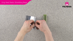How to use Grip Seal Static Shielding Bags