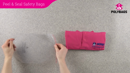 How to use Peel & Seal Safety Bags