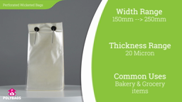 Watch a short video about our Perforated Wicketed Food Bags