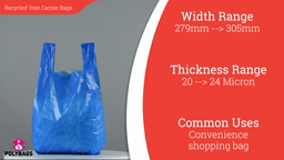 Watch a short video about our Recycled Poly Vest Carrier bags