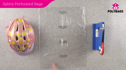 How to use Safety Perforated Bags