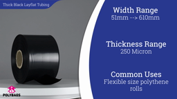 Watch a short video about our Black Super Layflat Tubing (1000g)