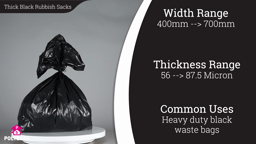 Watch a short video about our Thick Black Rubbish Sacks