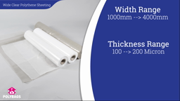 Watch a short video about our Wide Clear Polythene Sheeting